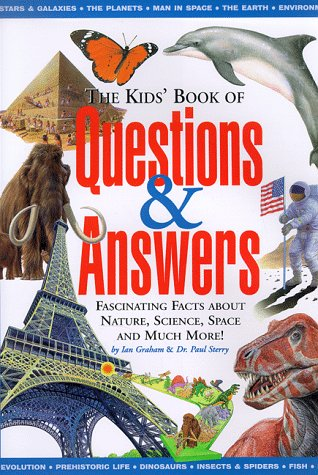 The Kid's Book of Questions & Answers: Ian Graham, Paul