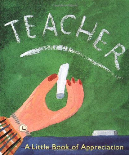 9780762402885: Teacher: A Little Book Of Appreciation (Miniature Editions)