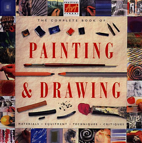 9780762402908: The Complete Book of Painting and Drawing