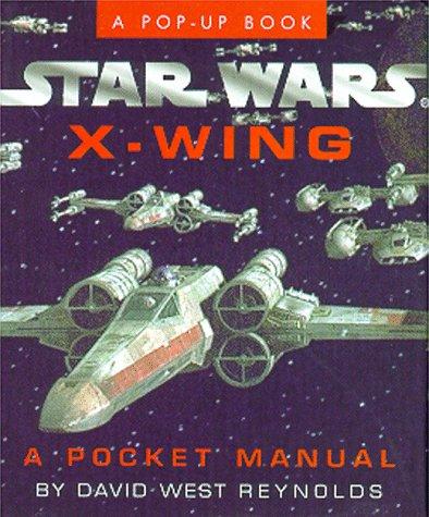 9780762403202: Star Wars X-wing: A Pocket Manual Pop-up (Miniature Editions)
