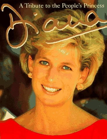 9780762403264: Diana: A Tribute to the People's Princess