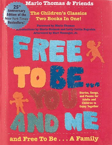 Free to Be You and Me and Free to Be a Family: Thomas, Marlo