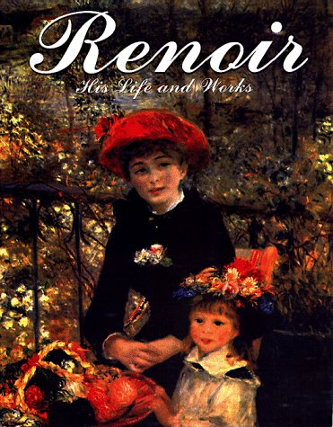 9780762403325: Renoir: His Life and Works (English and Italian Edition)
