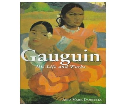 9780762403332: Gauguin: His Life and Works