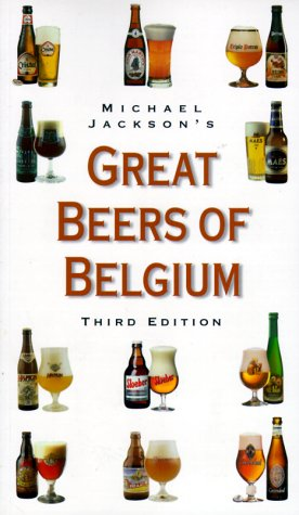 9780762404032: Michael Jackson's Great Beers of Belgium