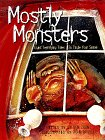 9780762404070: Mostly Monsters: Eight Terrifying Tales to Tingle Your Spine