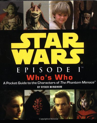 Star Wars Episode I Who's Who: A: Ryder Windham