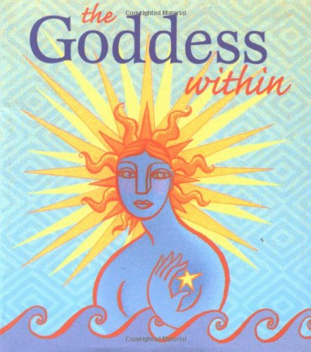 9780762405305: The Goddess Within: With Sun Charm Attached (Miniature Editions)