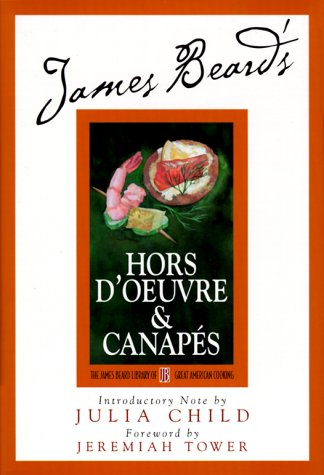 Hors D'Oeuvre & Canapes: James Beard