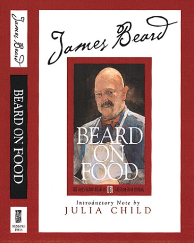 Beard (James Beard Library of Great American: Stuecklen, Karl; Child,
