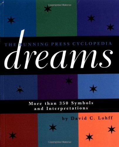 9780762406920: Cyclopedia Of Dreams: More Than 350 Symbols and Interpretations