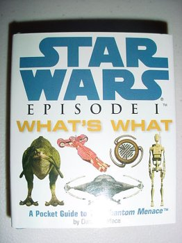 9780762407293: Star Wars Episode 1 What's What, A pocket Guide to The Phantom Menace (Troll Special Edition)