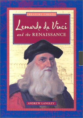 Leonardo Da Vinci And The Renaissance (Treasure: Langley, Andrew