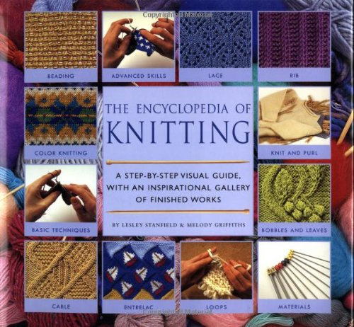 9780762408054: Encyclopedia Of Knitting Techniques: A Step-by-step Visual Guide, With An Inspirational Gallery Of Finished Techniques (Encyclopedia of Art)