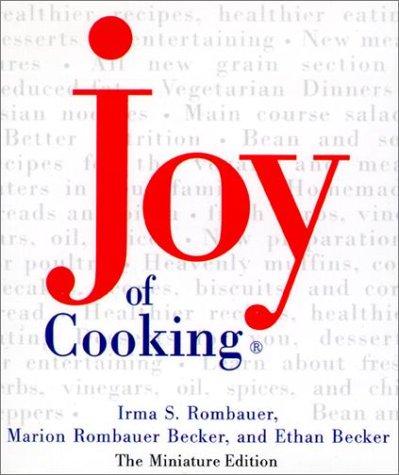 Joy of Cooking: Rombauer, Irma S.