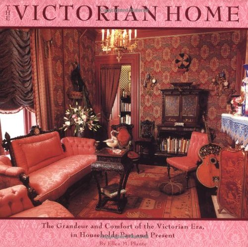 9780762409150: Victorian Home: The Grandeur And Comfort Of The Victorian Era, In Households Past And Present