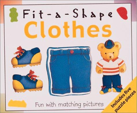 9780762409341: Clothes: Fit-a-shape