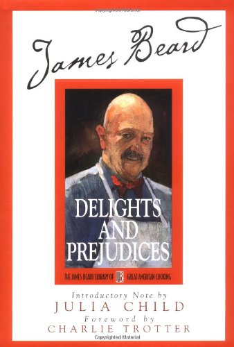 9780762409419: James Beard's Delights And Prejudices