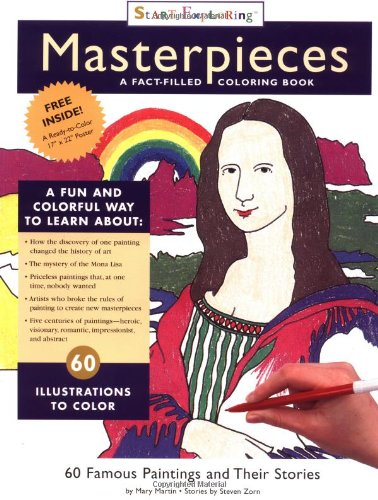 Masterpieces: A Fact-Filled Coloring Book (Start Exploring) (0762409452) by Zorn, Steven; Martin, Mary