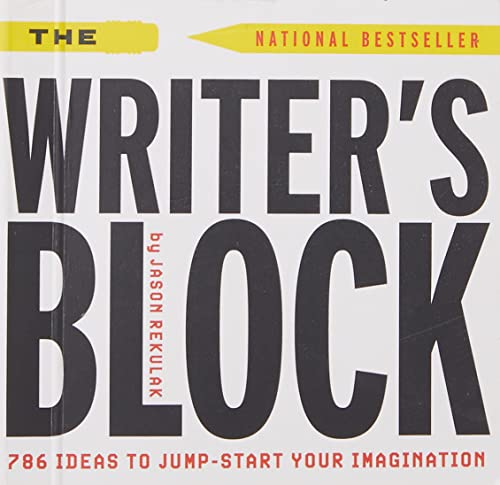 9780762409488: The Writer's Block: 786 Ideas to Jump-Start Your Imagination