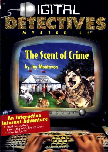 9780762409624: The Scent Of Crime: Digital Detectives #3