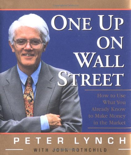 9780762409815: One Up On Wall Street: How To Use What You Already Know To Make Money In The Market