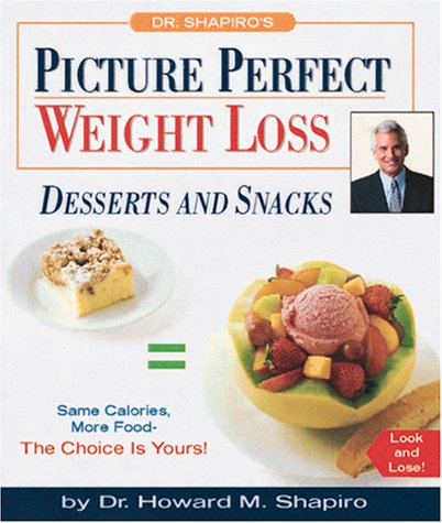 9780762409839: Picture Perfect Weight Loss: Desserts and Snacks (Miniature Editions)