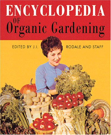 9780762409853: Encyclopedia Of Organic Gardening