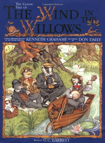 The Wind in the Willows: Kenneth Grahame; Illustrator-Don