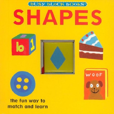 Shapes - The Fun Way to Match: Patty Smith; Illustrator-James