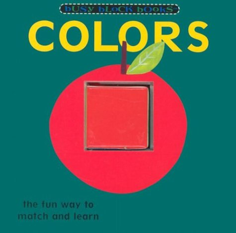 9780762410095: Colors: Busy Block Books