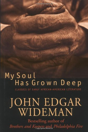 9780762410354: My Soul Has Grown Deep: Classics Of Early African-american Literature