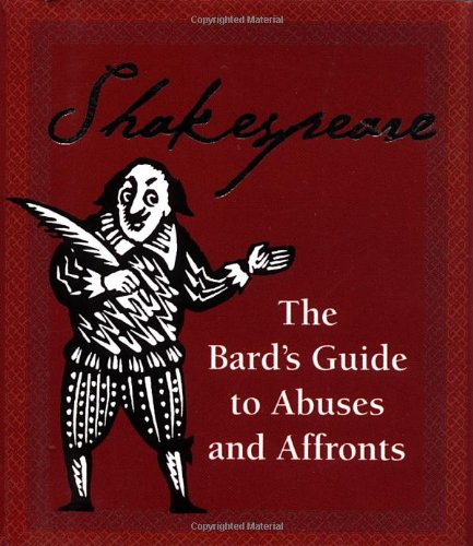 9780762411030: Shakespeare: The Bard's Guide To Abuses And Affronts (Running Press Miniature Editions)