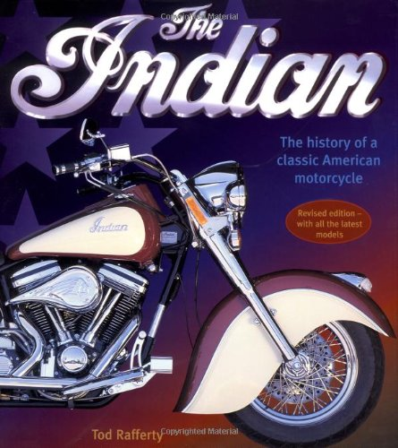 9780762411399: Indian: The History Of A Classic American Motorcycle