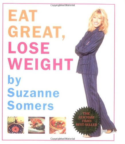9780762411603: Suzanne Somers' Eat Great, Lose Weight (Miniature Editions)