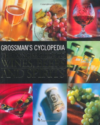 Grossman's Cyclopedia: The Concise Guide To Wines,: Lembeck, Harriet