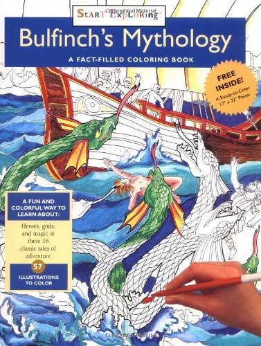 Bulfinch's Mythology: A Fact-Filled Coloring Book (Start Exploring (Coloring Books)): Zorn, ...