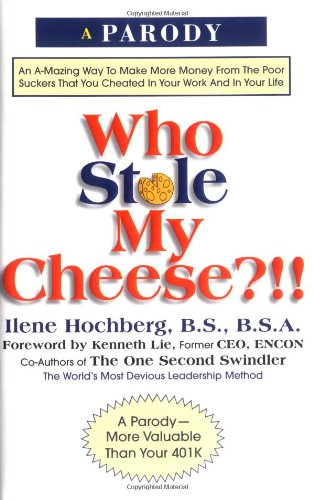 9780762412365: Who Stole My Cheese
