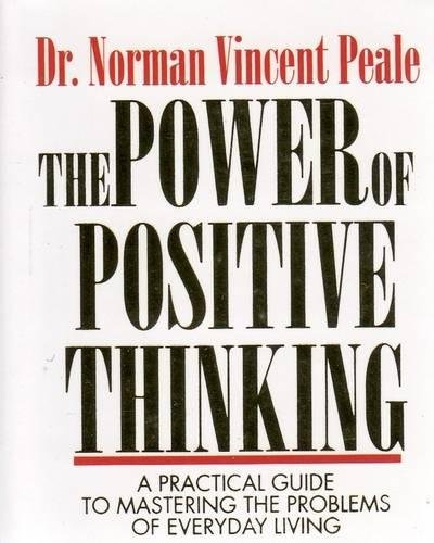 9780762412556: The Power of Positive Thinking: A Practical Guide to Mastering the Problems of Everyday Living