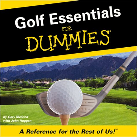 Golf Essentials for Dummies: Gary McCord, John Huggan