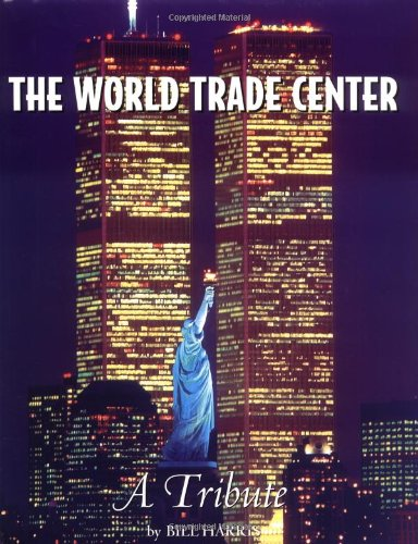 9780762413157: The World Trade Center: A Tribute