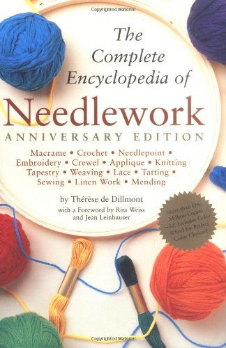 9780762413188: Complete Encyclopedia Of Needlework: Anniversary Edition