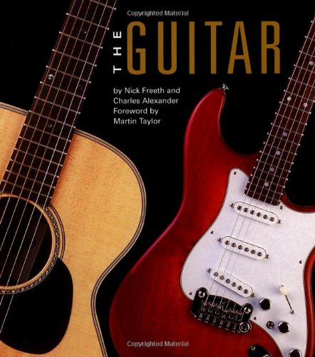 The Guitar (9780762413294) by Nick Freeth; Charles Alexander