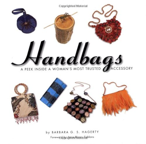 9780762413300: Handbags: A Peek Inside A Woman's Most Trusted Accessory