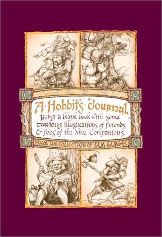 9780762413331: A Hobbit's Journal