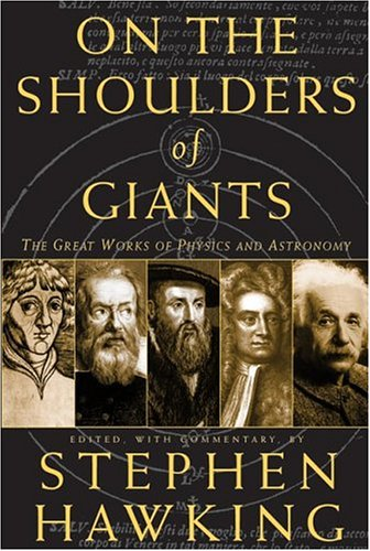 9780762413485: On The Shoulders Of Giants: The Great Works Of Physics And Astronomy
