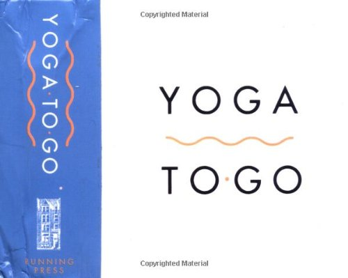 9780762413775: Yoga to Go (Running Press Mini Kits)