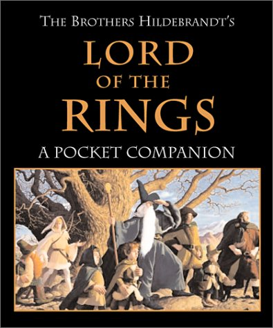 9780762413836: The Brothers Hildebrandt's Lord Of The: Rings A Pocket Companion