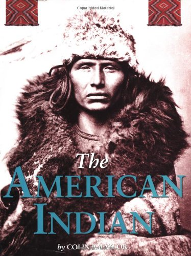 9780762413898: The American Indian: The Indigenous People Of North America
