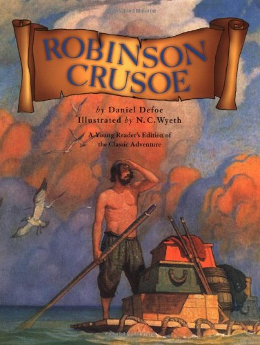 Robinson Crusoe: Defoe, Daniel, Wyeth,